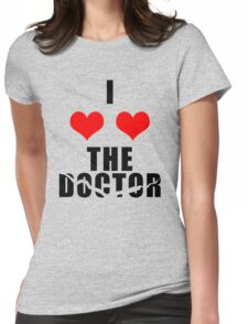 I <3 <3 The Doctor T-Shirt