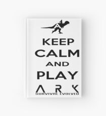 KEEP CALM AND PLAY ARK black 2 Hardcover Journal