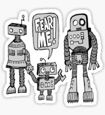 FEAR ME! Robot Kid Sticker