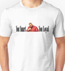 Dj Khaled - You Smart, You Loyal  T-Shirt