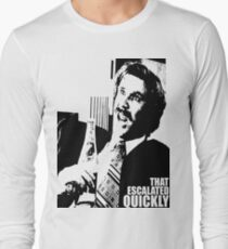"""Ron Burgundy """"That escalated quickly"""" in Anchorman T-Shirt Long Sleeve T-Shirt"""