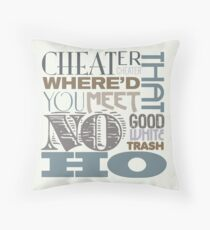 Cheater, Cheater Throw Pillow