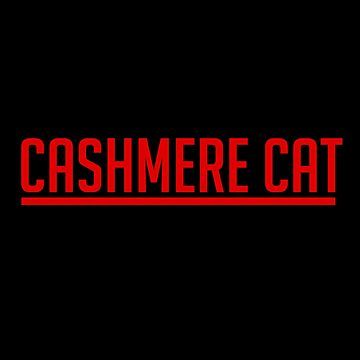 Cashmere Cat - Red by icecoldbvrr
