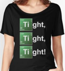 TIGHT TIGHT TIGHT Women's Relaxed Fit T-Shirt