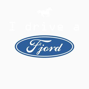 I drive a Fjord by gallifreyanpond
