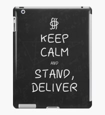 Keep Calm and Stand, Deliver - Chalkboard iPad Case/Skin