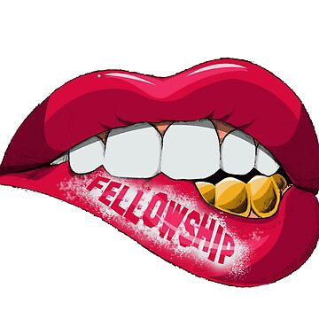 Fellowship Lips  by thefellowship