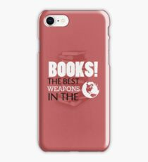 You want weapons? We're in a library! iPhone Case/Skin