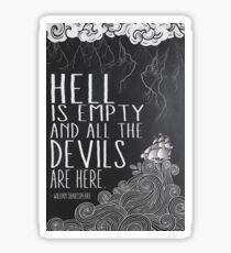 Hell is Empty Sticker