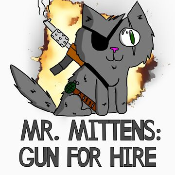 Mr. Mittens: Gun For Hire by Graphox