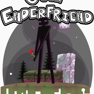 Ooh! Enderfriend! by Destinyshiva