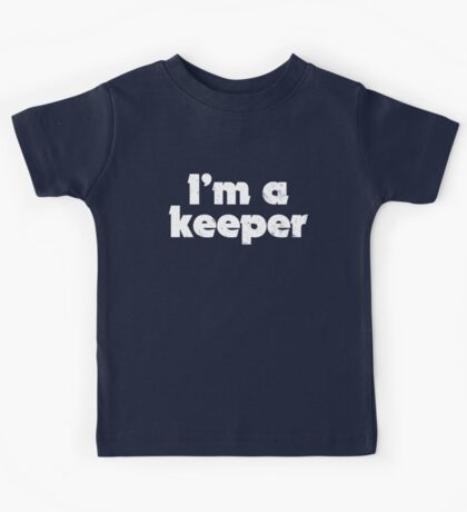 I'm a keeper Kids Clothes