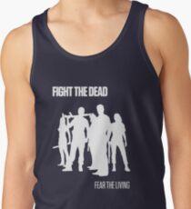 Fight the Dead T-Shirt [White Stencil] Tank Top