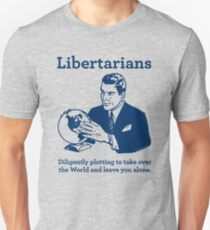 The Libertarian Plot Unisex T-Shirt