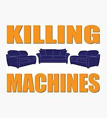 Killing Machines Photographic Print