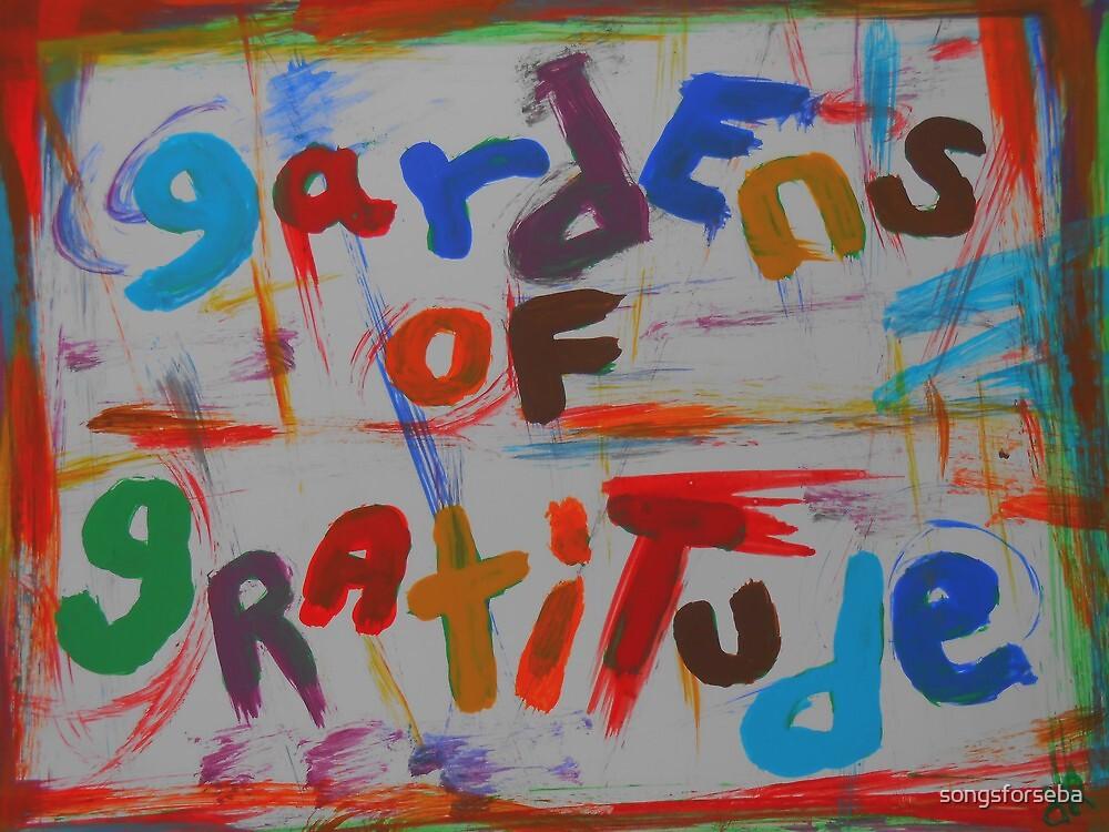 gardens of gratitude by songsforseba