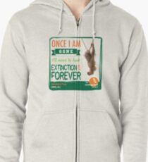 Once I'm Gone (Extinction is forever) Zipped Hoodie