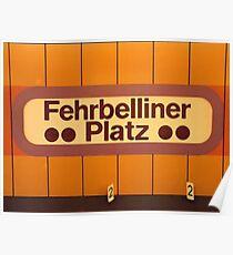 Fehrbelliner Platz Poster