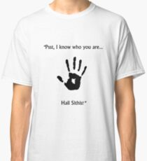 Hail Sithis! Classic T-Shirt
