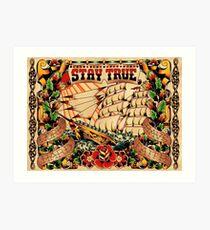 Stay True - Work Hard - Have Faith Art Print