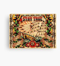 Stay True - Work Hard - Have Faith Canvas Print