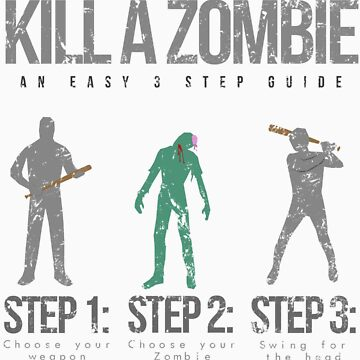 How To: Kill A Zombie von AlexNoir