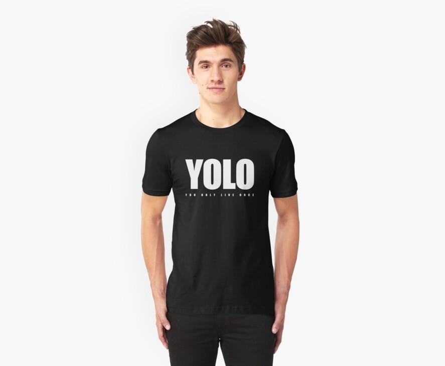 YOLO  by Madkristin