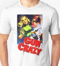 Gun Crazy T-Shirt