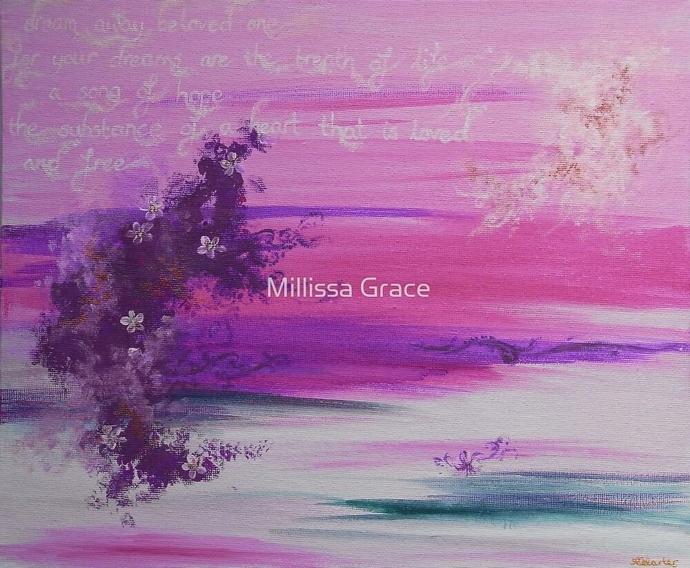 Dream Away Beloved One by Millissa Grace