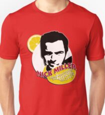 """Nick Miller, turning lemonade into lemons since 1981"" Unisex T-Shirt"