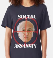 Social Assassin ( Curb Your Enthusiasm ) Slim Fit T-Shirt