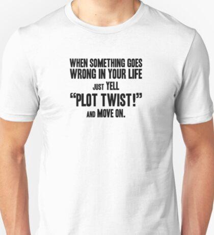 "Just yell ""Plot Twist!"" t-shirts & stickers (v1) by Zero Dean T-Shirt"