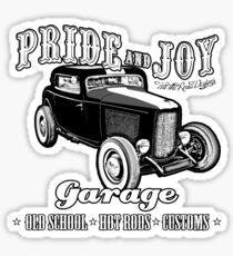 Pride and Joy Hot Rod Garage white bkg Sticker