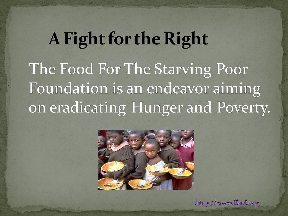 Fighting hunger and poverty by FFSPF
