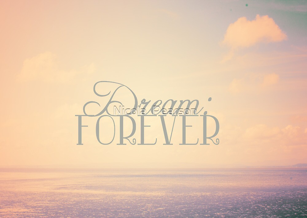 Dream:Forever by Nicola  Pearson