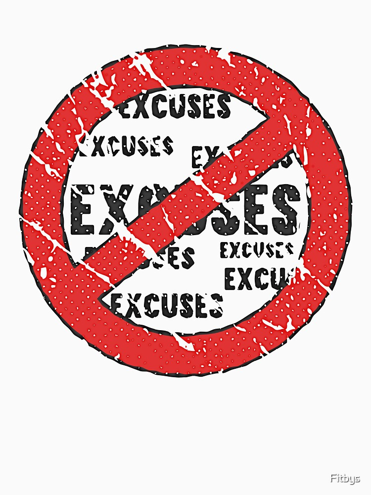 No Excuses Sign   Vintage Style  by Fitbys