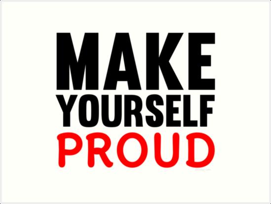 Make Yourself Proud | Fitness Slogan\