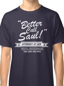 Better Call Saul - Breaking Bad Classic T-Shirt