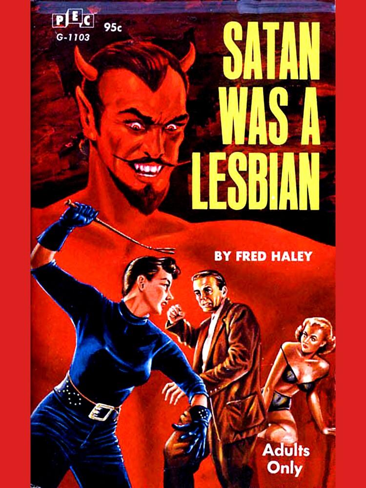 """Satan Was a Lesbian"" by michellelee"
