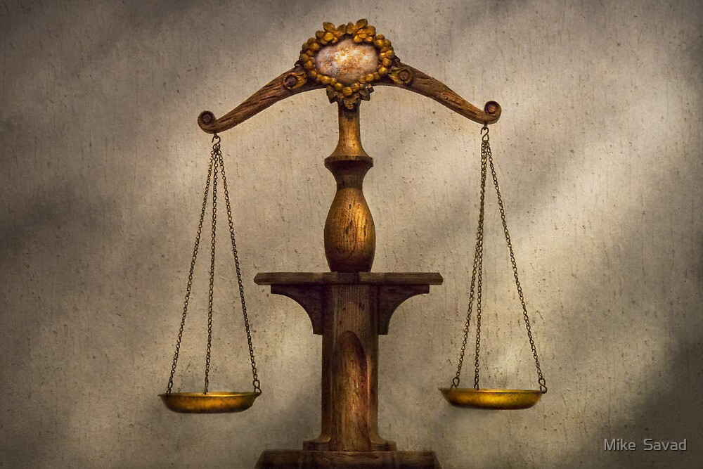 Lawyer - Scale - Fair and Just by Michael Savad