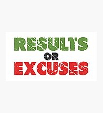 Results or Excuses | Fitness Slogan | Retro Photographic Print