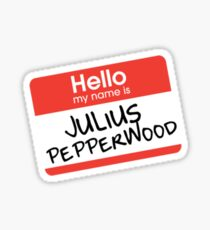 Hello My Name Is... Julius Pepperwood | New Girl Sticker