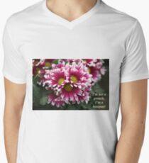 I'm not a grouch, I'm a bouquet. Men's V-Neck T-Shirt