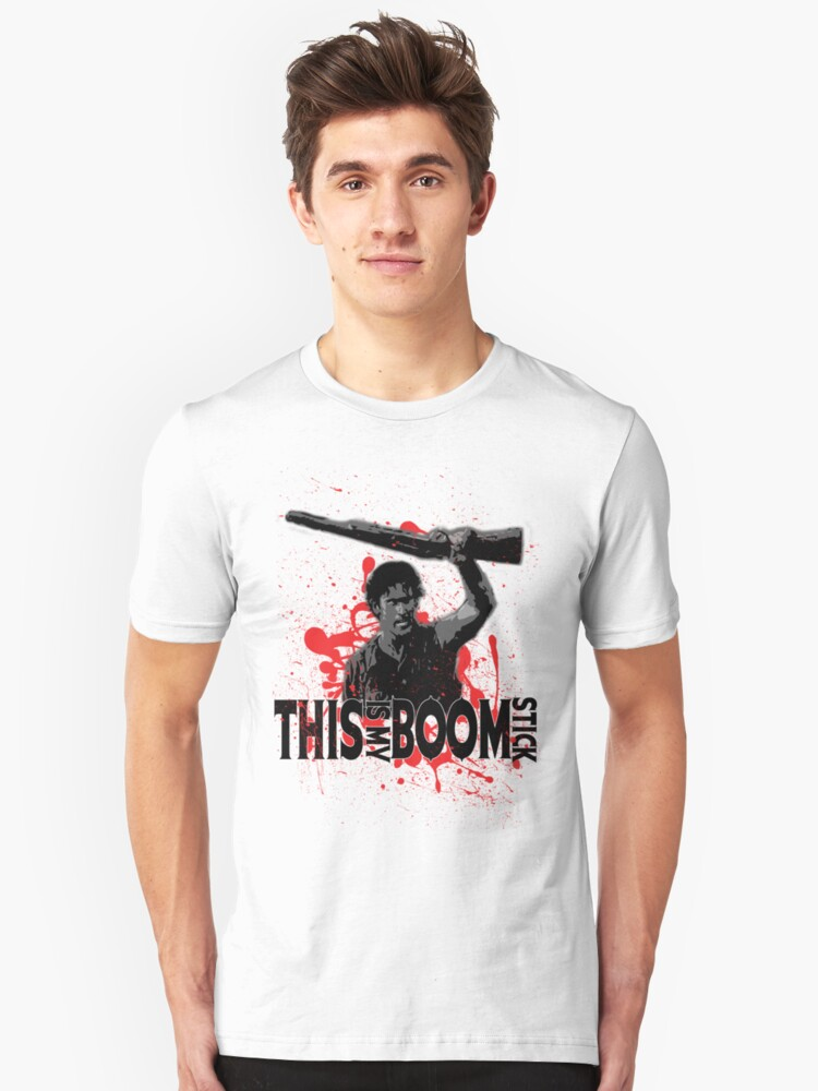 Army of Darkness, Ash, This is my Boomstick Unisex T-Shirt Front