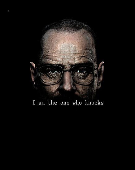 Breaking Bad - I am the one who knocks by MasterofComedy