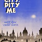 CITY PITY ME (vintage illustration) by ART INSPIRED BY MUSIC