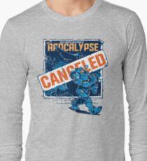 Apocalypse Canceled Long Sleeve T-Shirt
