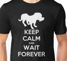 Wait Forever Unisex T-Shirt