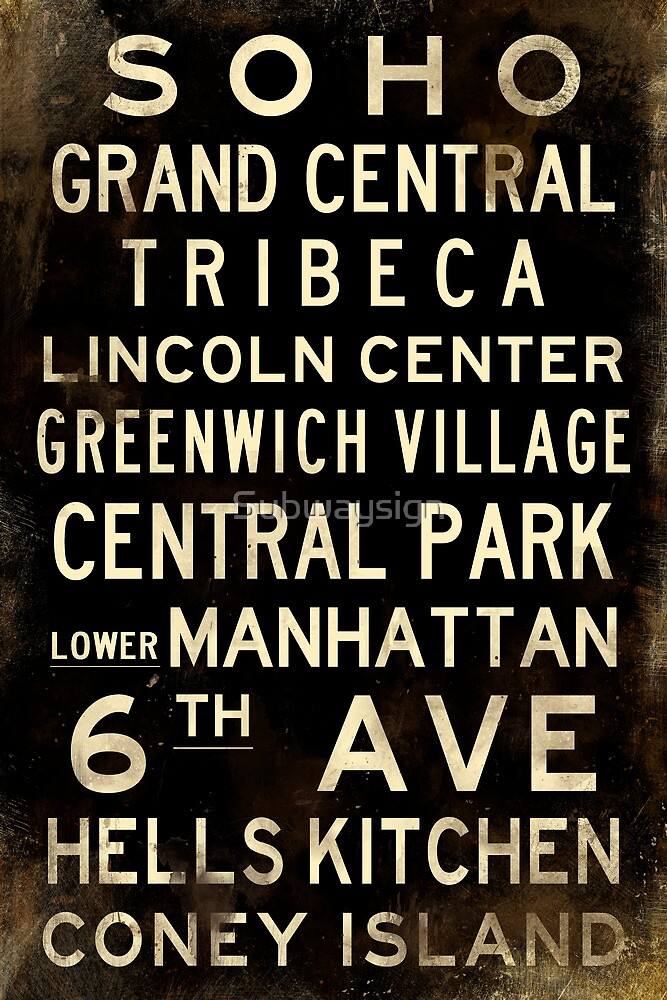 "New York ""SOHO"" V1 Distressed subway sign art by Subwaysign"
