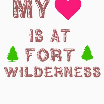 My Heart is at Fort Wilderness by mickeywaffles